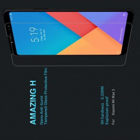 Закаленное Защитное Олеофобное NILLKIN H Прозрачное стекло на экран Xiaomi Mi Max 3